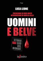 Uomini e Belve - Infinito Edizioni